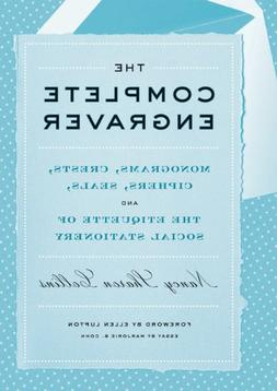 The Complete Engraver: Monograms, Crests, Ciphers, Seals, an