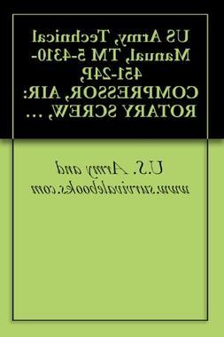 US Army, Technical Manual, TM 5-4310-451-24P, COMPRESSOR, AI