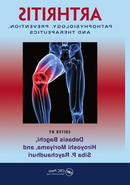 Arthritis: Pathophysiology, Prevention, and Therapeutics