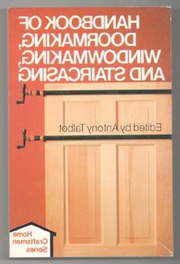 Handbook of Doormaking, Windowmaking, and Staircasing